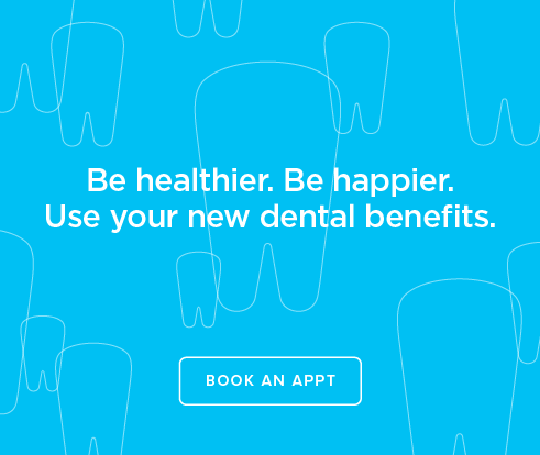 Be Heathier, Be Happier. Use your new dental benefits. - Brookridge Dentistry